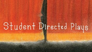 Event: Winter Production: Student Directed Plays