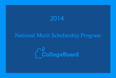 Featured News: Twenty Two Seniors Garner Recognition from 2014 National Merit Scholarship Program and College Board
