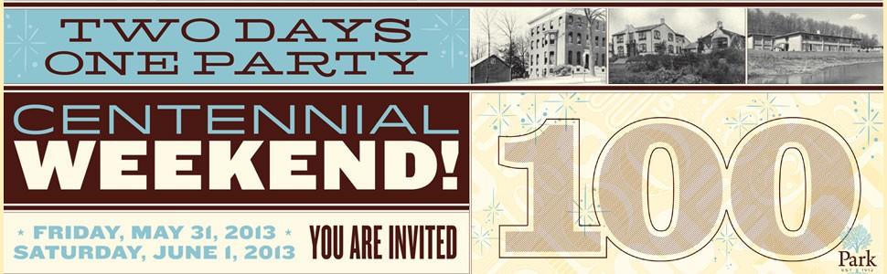 Centennial Weekend