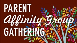Event: Parent Affinity Group Meeting