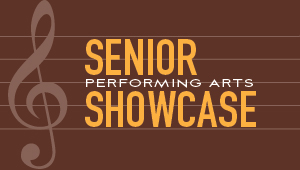 Event: Senior Showcase