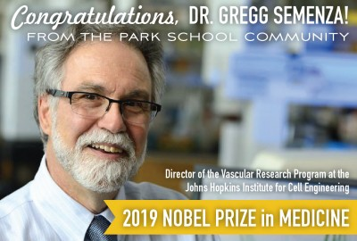 Featured News: Parent of Park Alumni Dr. Gregg Semenza Awarded 2019 Nobel Prize