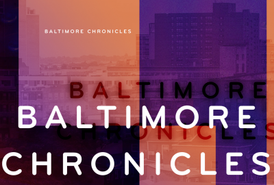 Featured News: Park Partners with the SNF Parkway for Baltimore Chronicles