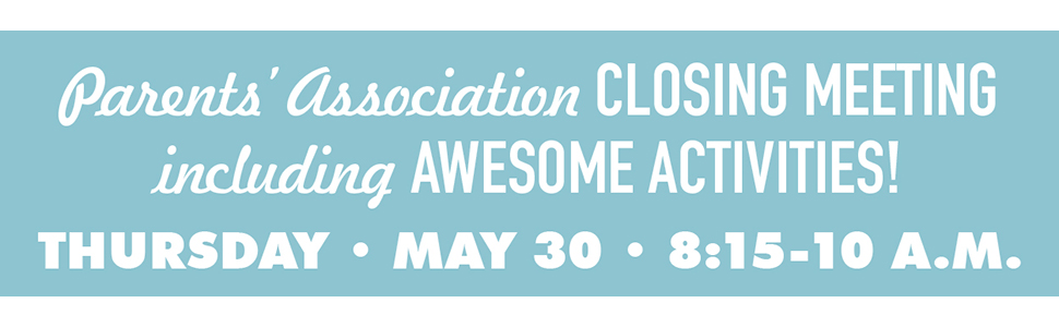 RSVP for the Parents' Association Closing Meeting